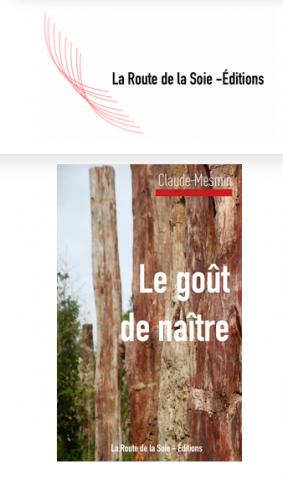 Claude Mesmin, le goût de naître, livre, essai, La Route de la Soie- Editions, ethnoclinique, humanisme