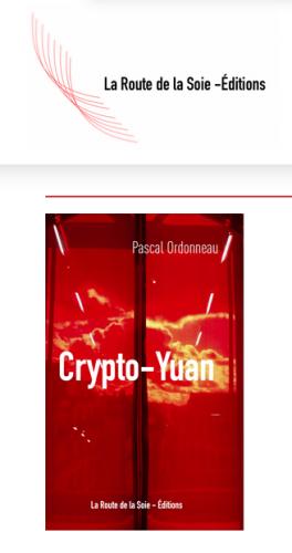 Pascal Ordonneau, Crypto-Yuan, monnaie, cryptée,numérique,