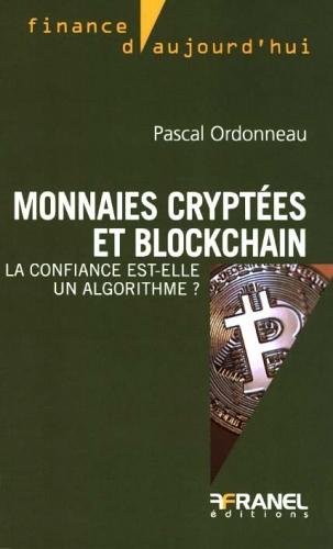 Pascal Ordonneau, monnaies, cryptées, bitcoin, algorithme, data, confiance, blockchaine, confiance