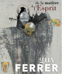 Perpignan, Guy Ferrer, Art contemporain, peinture, matière